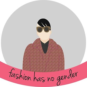 Fashion has no Gender by badesign