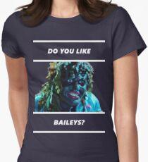 Do You Like Baileys? Womens Fitted T-Shirt