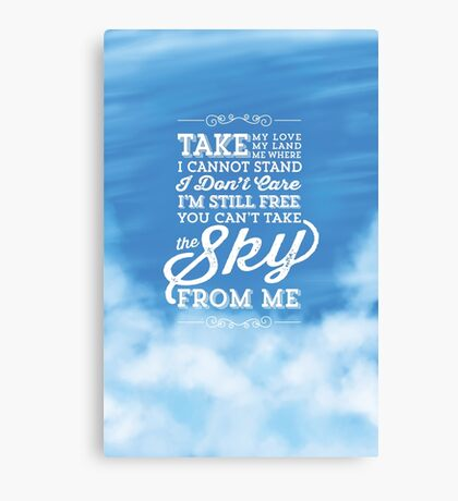 You Can't Take the Sky From Me - Blue Sky Canvas Print