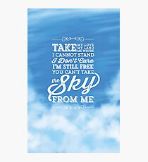 You Can't Take the Sky From Me - Blue Sky Photographic Print