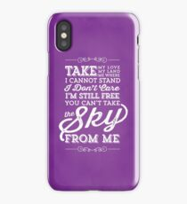 You Can't Take the Sky From Me - Purple iPhone Case