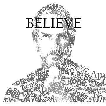 Believe - Steve Jobs by forfox