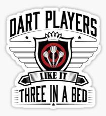 Dart players like it three in bed Sticker