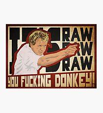 You fucking donkey! Photographic Print