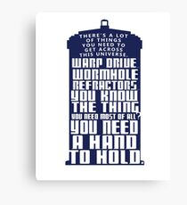 You need a hand to hold - Dr Who Canvas Print