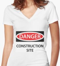 Danger - Construction Site! Women's Fitted V-Neck T-Shirt