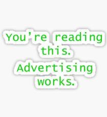 Advertising Works Sticker