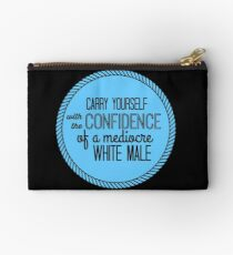confidence of a mediocre white male Studio Pouch
