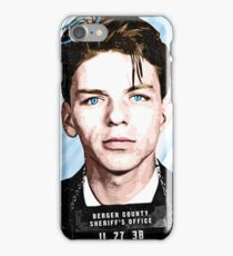 Frank Sinatra Quote. Mugshot. Art. Rat Pack.  iPhone Case/Skin
