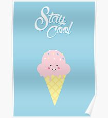 Stay Cool (cute) Poster