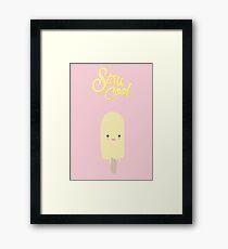 Stay Cool (icypol) Framed Print