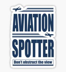 Aviation Spotter the view Sticker