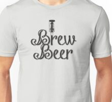 I Brew Beer Unisex T-Shirt