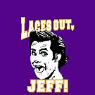 Laces out, JEFF! by pixhunter