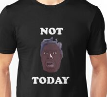 casa linda apartments interview viral NOT TODAY Unisex T-Shirt