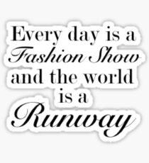 The World is a Runway Sticker