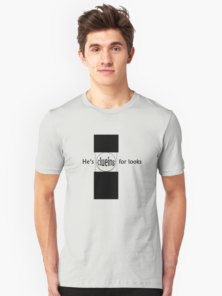 Clueing For Looks Unisex T-Shirt Front