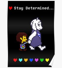 Undertale - Stay Determined... Poster