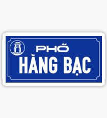 Pho Hang Bac, Hanoi Street Sign, Vietnam Sticker