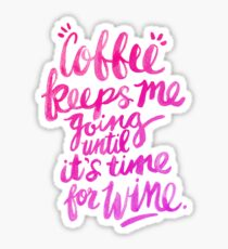 Coffee & Wine – Pink Ombré Sticker