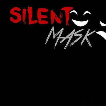 Silent Mask by dizioboy