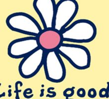 Life is Good + daisy Sticker