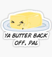 sour food puns - butter Sticker