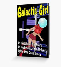 Galactic Girl Greeting Card