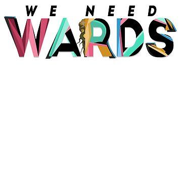 We Need Wards! by nytelock