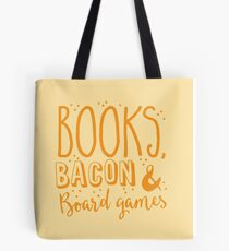 Books, Bacon and board games Tote Bag