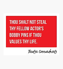 Thou Shalt Never Steal Bobby Pins Photographic Print