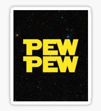 Pew pew! Sticker