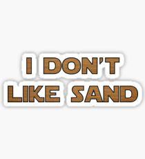 I don't like sand - version 2 Sticker