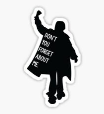 Breakfast Club - Don't you forget about me Sticker