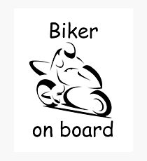 Biker on board 2 Photographic Print