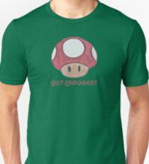 Got Shrooms? Unisex T-Shirt