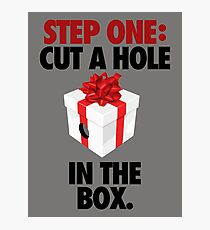STEP ONE: CUT A HOLE IN THE BOX. - V3 Photographic Print