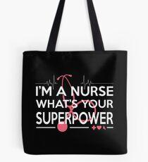 NURSE SUPERPOWER Tote Bag