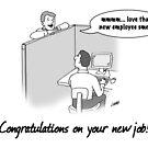 New employee cartoon by jonlehre