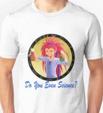 Washu-Do You Even Science? Unisex T-Shirt