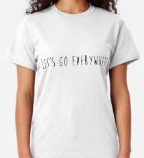 Camiseta clásica let's go everywhere