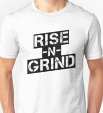 Rise n Grind - Black Unisex T-Shirt