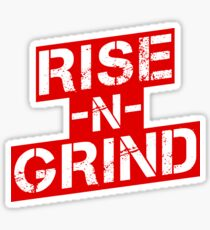 Rise n Grind - Red Sticker