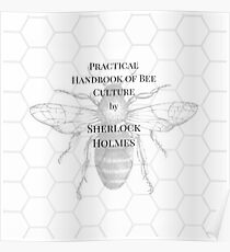 The practical handbook of bee culture by Sherlock Holmes Poster