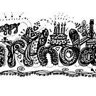 Happy Birthday Aussie Tangle Black & White  by Heatherian