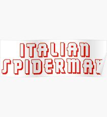 Italian Spiderman - ONE:Print Poster