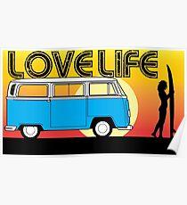 Love Life - VW Kombi Summer Surf Poster