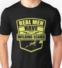 REAL MEN HAVE WELDING SCARS Unisex T-Shirt