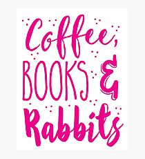 Coffee and books and rabbits Photographic Print