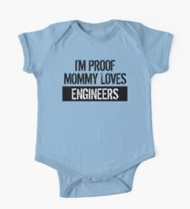I'm Proof Mommy Loves Engineers Kids Clothes